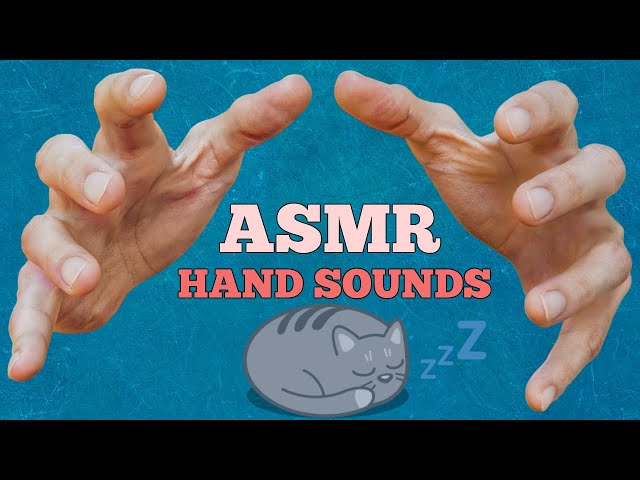 Asmr Binaural Hand Sounds Hand Rubbing Hand Movements For Relaxation