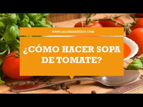 Sopa De Tomate Prepara Esta Rica Receta | Como Hacer Sopa De Tomate Receta