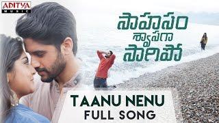 AR Rahman | Taanu Nenu Full Song | Saahasam Swaasaga Saagipo Songs | NagaChaitanya, GauthamMenon