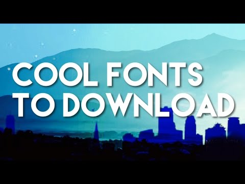 Cool Fonts to Download
