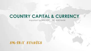 Country capital & currency FOR SSC MTS, RRB NTPC & BANK