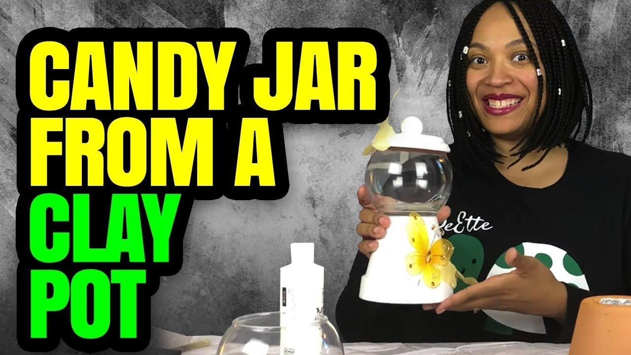 Diy Candy Jars Clay Pot Candy Dish Youtube