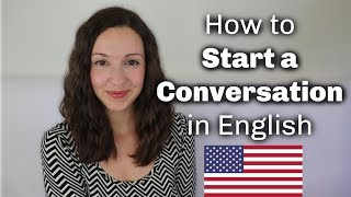 How to START a Conversation in English with Anyone