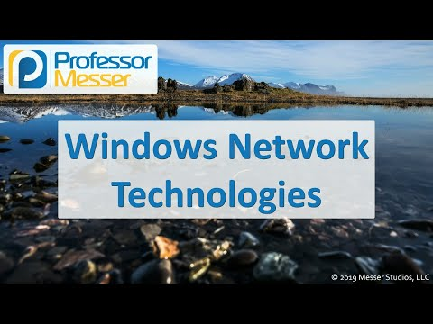 Windows Network Technologies - CompTIA A+ 220-1002 - 1.8