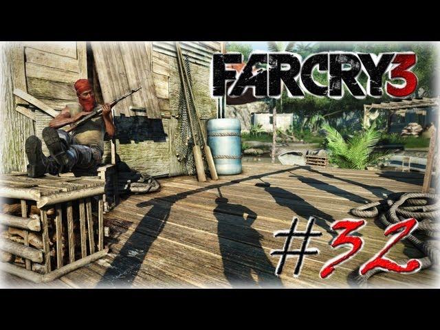 Смотреть прохождение игры Far Cry 3. Серия 32 - Две последние вышки.