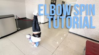 How to Breakdance | Elbow Spin | Lil Cesar (Air Force Crew)