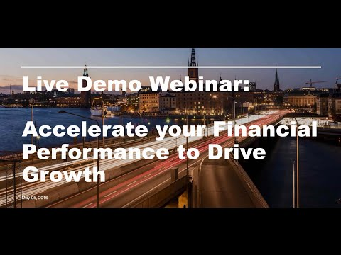 Live Demo - Accelerate Your Financial Performance to Drive Growth