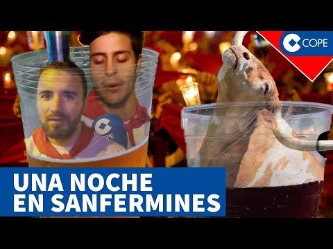Callejeando En Sanfermines: Una Noche Sin Filtros En Pamplona