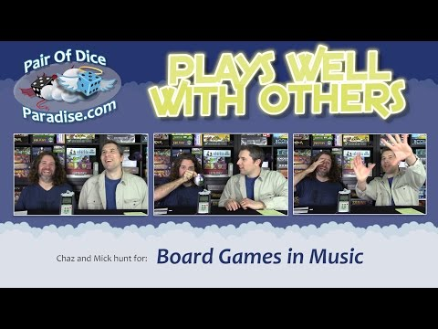 Board Games In Music (Plays Well With Others)