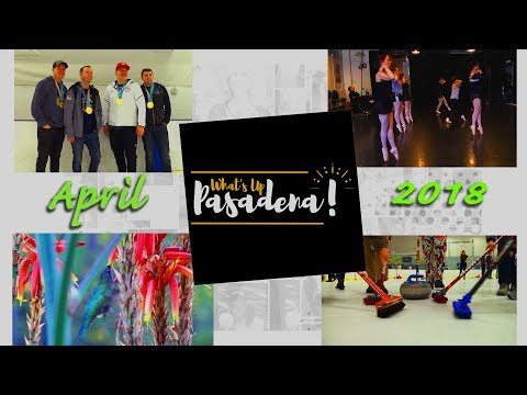 What's Up Pasadena! April 2018