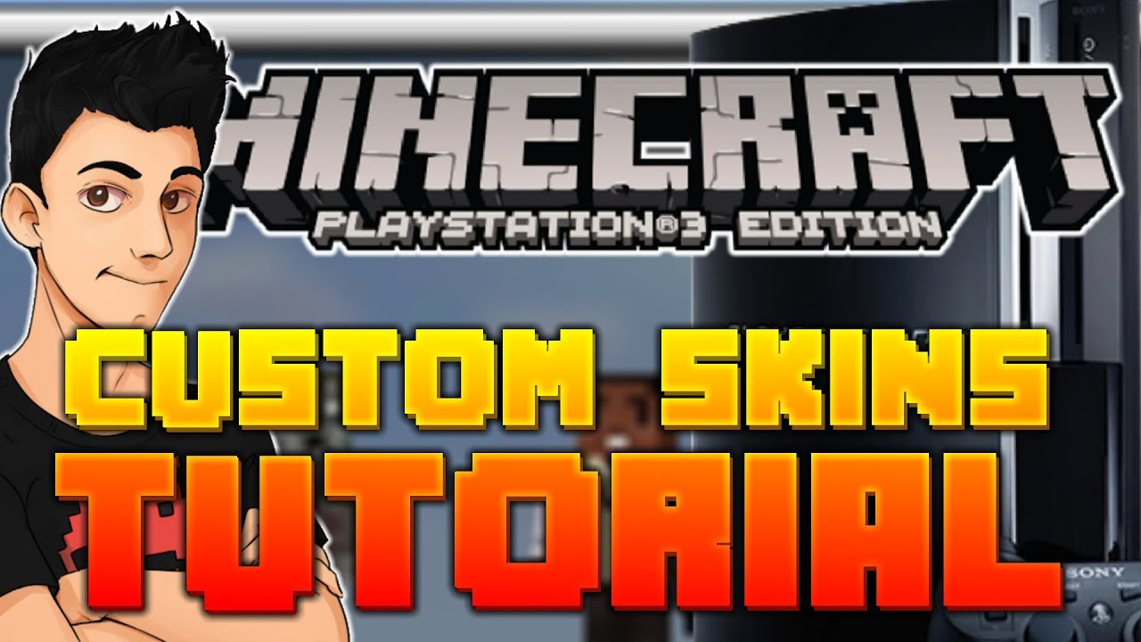 how to make a custom skin minecraft ps3