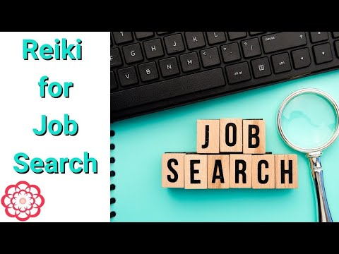 Reiki For Job Search (Energetic Support)/Energy Healing