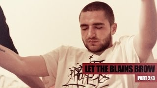 Split Prophets: LET THE BLAINS BROW [Documentary] Part 2/3