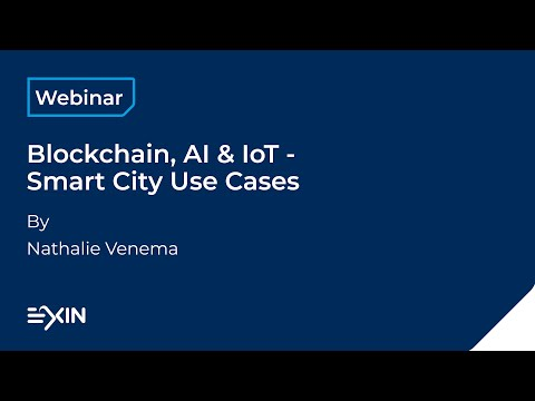 Blockchain, AI & IoT - Smart City Use Cases