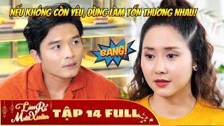 Làm Rể Mười Xuân - Tập 14 Full | Phim Hài Tết Việt Hay Nhất 2020 - Phim HTV
