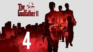 THE GODFATHER 2 - WALKTHROUGH / PLAYTHROUGH - PART 4 (XBOX 360/PS3 HD GAMEPLAY & LIVE COMMENTARY)