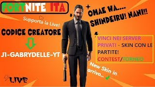 Fortnite 🔴 SERVER PRIVATI : SKIN A CHI VINCE (fr) ROAD TO 12K GIVEaway ! CREATORE - J1-GABRYDELLE-YT