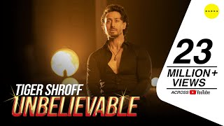 Tiger Shroff You Are Unbelievable full video song | New Song 2020