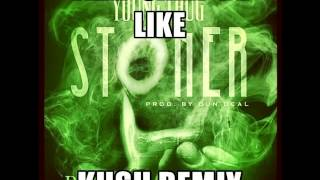 Trap Camp X Young Thug- Im a Stoner(Kush Remix) free download