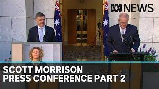 Coronavirus: Scott Morrison press conference, part 2