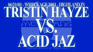 Tristin Hayze vs. Acid Jaz 06 / 21 / 03 [MEW Wrestling]