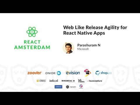 Web Like Release Agility for React Native Apps - Parashuram N