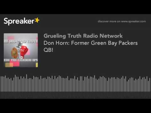 Don Horn: Former Green Bay Packers QB! (part 1 of 3)