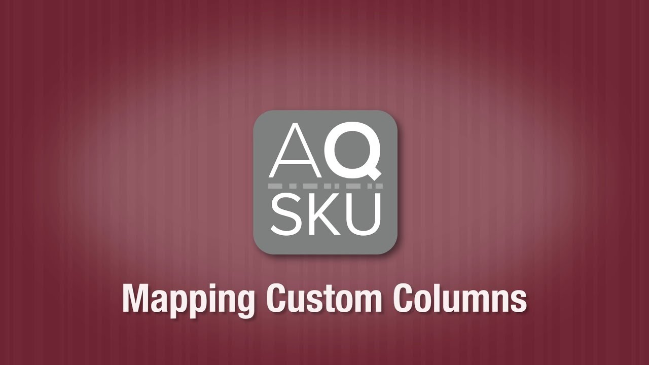 AQ SKU Mapping Custom Fields