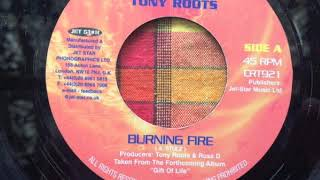 Tony Roots - Burning Fire + Version ( Disciples ) - Charm