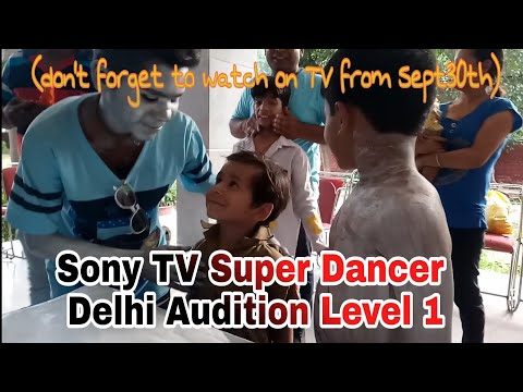SonyTv Super Dancer Episode 2 Delhi Audition
