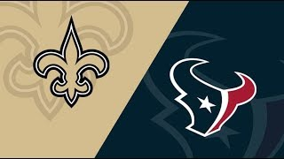 Houston Texans vs New Orleans Saints Live Stream And Hanging Out!!