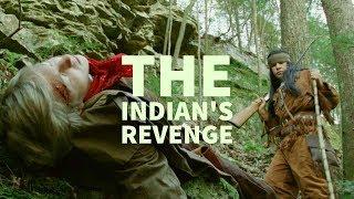 The Indian's Revenge | Award Winning Short Film