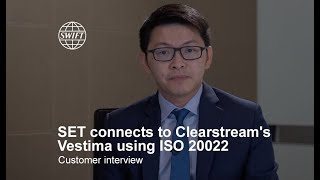 The Stock Exchange of Thailand connects to  Clearstream's Vestima using SWIFT and ISO 20022 | SWIFT