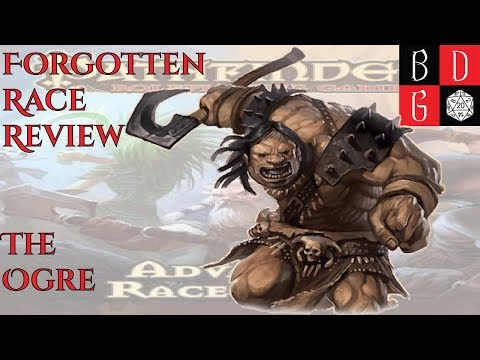 \Pathfinder/ Forgotten Race Review LXXII: The Ogre