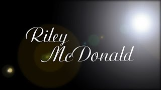 Riley McDonald - Acting Reel