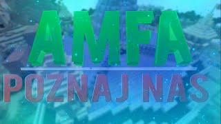 AMFA POZNAJ NAS! [#3] - Base Tour Gildii AMFA + Otwieranie Skrzynek. ;]