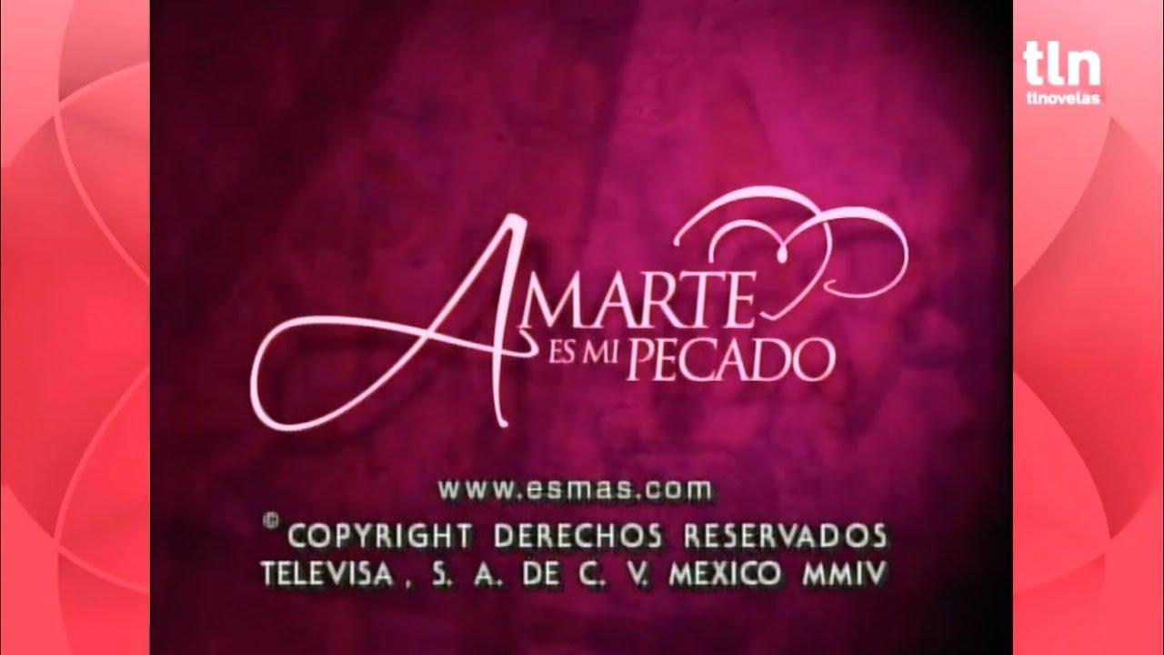 Download Amarte es mi pecado~ Entrada y salida extendida