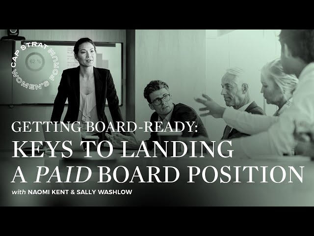 Getting Board-Ready: Keys to Landing a Paid Board Position