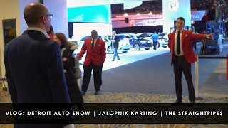 Detroit Autoshow Lobby and Jalopnik Karting | Featuring The StraightPipes