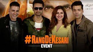 #RangDeKesari event   Kesari   Akshay Kumar   Parineeti Chopra   Anurag Singh   21st March