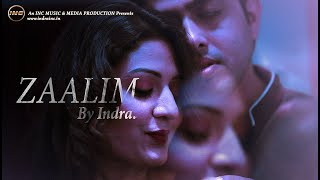 #zaalim #indraincmusic #zaalimabollywoodsong business enquires: +91 8240407371 / 9932065407 , indranath.james@gmail.com follow me: facebook: https://www....