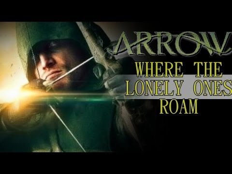 Arrow  Where The Lonely Ones Roam
