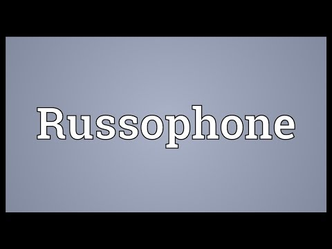 Russophone Meaning