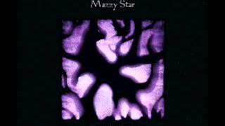Mazzy Star - I've Gotta Stop