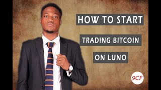 How to Start Trading Bitcoin on LUNO