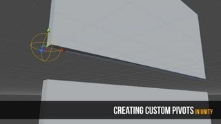 Creating Custom Pivots in Unity