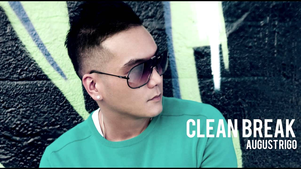 August Rigo - Clean Break (FULL/NoTags) (HQ) NEW 2015