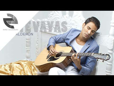 Pipe Calderón - No Te Vayas (Canción Oficial) ®