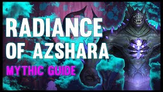 Radiance of Azshara Mythic Guide - FATBOSS