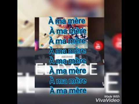El Dage Texte De Ma Mère Youtube